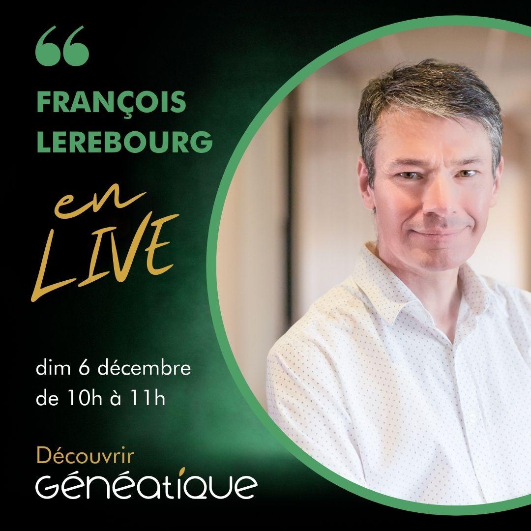 facebook live François Lerebourg Généatique débuter